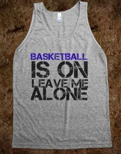 Basketball Is On Leave Me Alone Tank Top