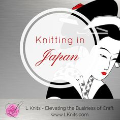 Knitting in Japan- Where there is too much, nothing stands out. - Learn the history of Japanese Knitting