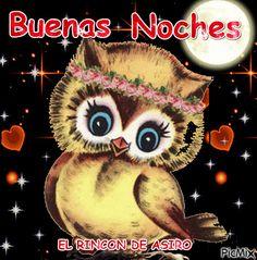 Mensajes para tu muro - Buenas noches Gif Saludos, Parents As Teachers, Wise Owl, Viviane, Good Night, Good Morning, Snoopy, Decoupage, Good Night Greetings