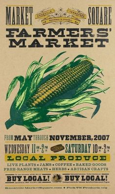 Farmers Market Sign makes me want some white corn tonite. Do we have any?  Is Cutie Pie coming over?