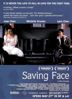 saving face Joan Chen, Girly Movies, Ang Lee, Toronto Film Festival, Trans Man, Cult Movies, Never Too Late, Moving Pictures, Falling In Love