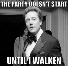 Ain't No Party, Like A Walken Party!