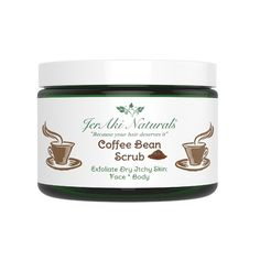 Coffee Bean Scrub:  Coffee bean scrub will exfoliate and soothe dry, itchy skin.  It will also reduce redness, acne, eczema, psoriasis, cellulite and stretch marks giving your skin the attention it deserves.