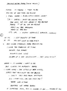 "Handwritten lyrics to ""This Must Be the Place (Naive Melody)."""