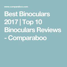 Best Binoculars 2017 | Top 10 Binoculars Reviews - Comparaboo