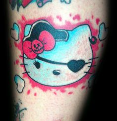 Hello Kitty tattoo, for Mander cuz its Hello Kitty and a Pirate. :D
