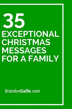 Exceptional Christmas Messages For A Family