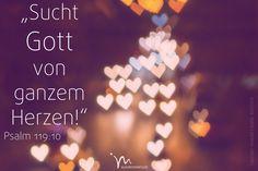 """""""Von ganzem #Herzen habe ich dich #gesucht, lass mich #nicht von deinen #Geboten #abirren!"""" #Psalm 119:10 #glaubensimpulse"""