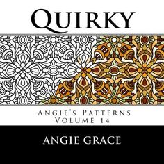 Quirky (Angie's Patterns Volume 14)