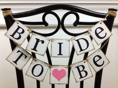 Bridal Shower Decoration Banner / Chair Garland / Bride to Be Chair Sign / Bride to Be Small / Wedding/ Signage / Rustic Wedding Decorations Simple Bridal Shower, Bride Shower, Bridal Luncheon, Shower Banners, Bridal Shower Decorations, Shower Centerpieces, Sister Wedding, Vintage Design, Wedding Signs