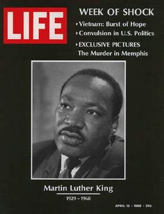 History ~ Martin Luther King Assassination 1968...another sad day in America