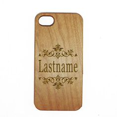 Wood Custom Cellphone Case Personalized Last Name Surname
