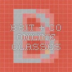 Brit + Co Online Classes