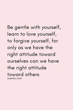 150 Top Self Love Quotes To Always Remember (Part Be Gentle With Yourself, Learning To Love Yourself, Love Yourself Quotes, Calm Quotes, Up Quotes, Wisdom Quotes, Yoga Thoughts, Deep Thoughts, Worthless Quotes
