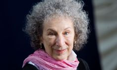 Margaret Atwood  Novelist behind The Handmaid's Tale, a cautionary story of a world without feminism