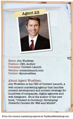 Bio for Secret Agent #23 @jonwubben  to see his content marketing secret visit tprk.us/cmsecrets
