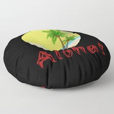 Aloha Hawaii Summer Vibes Cool Holiday Outfits and Home Decor Designs Floor Pillow by Palm Trees Beach, Aloha Hawaii, Holiday Outfits, Floor Pillows, Summer Vibes, Decorative Pillows, Bean Bag Chair, Crisp, Plush