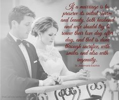 Again The Catholic Wife is graced with an image shared from a professional photographer. Fellow Benedictine alum, Jen Frederickson of La Cattura Photography is Catholic Marriage, Catholic Wedding, Catholic Quotes, Catholic Prayers, Christian Marriage, Religious Quotes, Church Quotes, Spiritual Quotes, Marriage Relationship