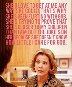 lucille's feelings on gob [arrested development]