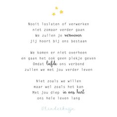 Dutch Quotes, In Loving Memory, Grief, Just Love, Me Quotes, Poems, Mindfulness, Instagram, Kind