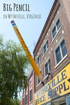 ✏️✏️ Roadside attractions in Virginia - a BIG PENCIL in front of Wytheville Office Supply in Wytheville, Virginia!
