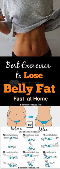 Best Exercises to Lose Belly Fat Fast at Home - 10 Belly Fat Burning Exercises - These workouts target your lower abs and it is also easy for beginners.In 30 days you will get sexy flat stomach and six pack with these core exercises . Try it !