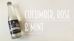 Cucumber, Rose & Mint Rose Crafts, Cucumber, Soda, Mint, Cleaning, Bottle, Peppermint, Drink, Soft Drink
