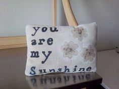 You are my Sunshine pillow handmade cotton by SweetMeadowDesigns, $18.00