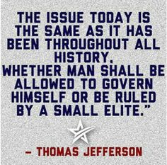 ~ Thomas Jefferson