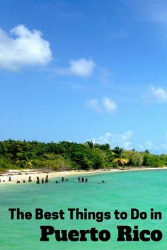 A list of things to do in Puerto Rico. Where you should stay, what to eat, activities and adventures to try. The best hotels, beaches and more.
