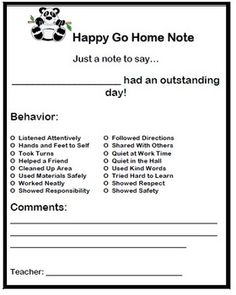 I really like this happy go home note. It's always refreshing for students and parents to receive positive comments. It boosts self-esteem and promotes the behaviors we want to see from them.
