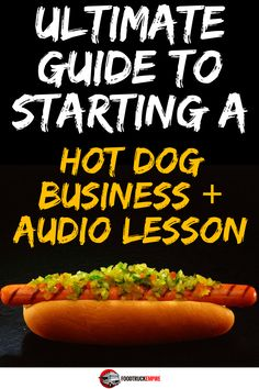 Ultimate Guide To Starting a Hot Dog Cart Business + Bonus Audio Lessons Hot Dog Recipes, Gourmet Recipes, Hot Dog Restaurants, Gourmet Hot Dogs, Food Truck Business, Hot Dog Cart, Happy Hot, Hot Dog Stand, Food Truck Design
