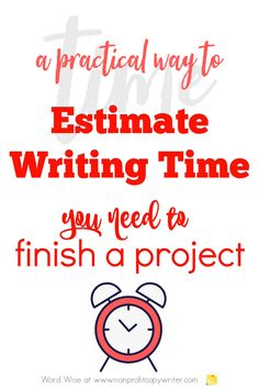A practical way to estimate your #writing time for a project with Word Wise at Nonprofit Copywriter #FreelanceWriting #WritingTips Easy Writing, In Writing, Writing Tips, Writing Websites, Writing Resources, Create A Timeline, Feeling Like A Failure, Professional Writing, Copywriter