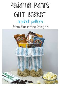Pajama Pants Gift Basket crochet pattern from Blackstone Designs. Christmas Eve, Father's Day, Sleepovers, Get Well Soon, Trick or Treat. This basket has so many possibilities!