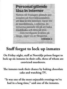 A normal day in Swedish Prison