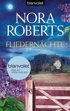 """""""Fliedernächte"""" von Nora Roberts #Liebe #Roman #Weltbild"""