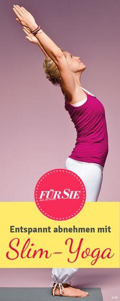 Yoga hilft beim Abnehmen und fördert Fettverbrennung und Muskelaufbau: Wir zeigen die Slim Yoga Übungen zum Nachmachen.