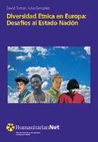 Diversidad étnica en Europa : desafíos al Estado Nación / editado por David Turton, Julia González
