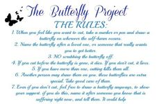 The butterfly project. Self harm recovery