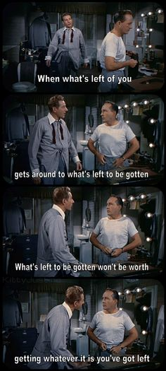 Danny Kaye and Bing Crosby in White Christmas - I think this has got to my mom's favorite quote from this movie! Can't wait to watch this on repeat at Christmastime :) White Christmas Movie, Christmas Movie Quotes, Christmas Humor, Christmas Sayings, Christmas Crafts, Merry Christmas, Old Movies, Great Movies, Funny Watch