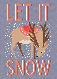 'Let It Snow' - card by hillarybird on Etsy <> (Christmas, Deer-io)