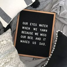 The most versatile and minimalist decoration for your home - felt letter board. Totally in love with and all of the fun boards they create! Inspirational and funny letter board quotes. The Letter Tribe Cute Quotes, Great Quotes, Quotes To Live By, Funny Quotes, Inspirational Quotes, Motivational Messages, Lazy Quotes, Bed Quotes, Sarcasm Quotes
