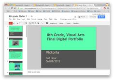 Great examples of electronic portfolios from a middle school art teacher.