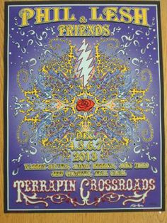 Original concert poster for Phil and Friends featuring Phil Lesh, Warren Haynes, Jimmy Herring, John Molo, Jeff Chimenti and Neal Casal at Terrapin Crossroads in San Rafael, CA in 2013. 18 x 24 inches. Signed and numbered by the artist Mike DuBois as an AE