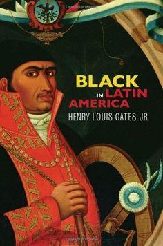 Black in Latin America by Henry Louis Gates Jr., http://www.amazon.com/dp/0814732984/ref=cm_sw_r_pi_dp_946lrb1NZWS1X