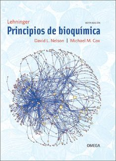 Lehninger Principios de bioquímica / David L. Nelson, Michael M. Cox ; coordinador de la traducción, Claudi M. Cuchillo. Omega, cop. 2015