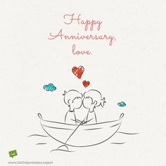 Happy Anniversary wish for my love on image with cute couple on a boat and kissing Love Anniversary Quotes, Happy Anniversary Wedding, Anniversary Wishes For Friends, Anniversary Cards For Husband, Anniversary Message, Anniversary Boyfriend, Happy Wedding Day, Gift Boyfriend, 6th Anniversary