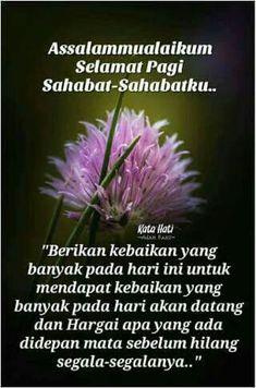 Untuk rekans.... Salam Jumaat Quotes, Quotes Sahabat, Quran Quotes, Qoutes, Life Quotes, Good Morning Messages, Good Morning Greetings, Morning Images, Good Morning Quotes