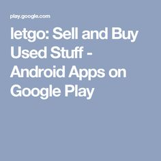 11fb57c9957 letgo  Sell and Buy Used Stuff - Android Apps on Google Play Google Store