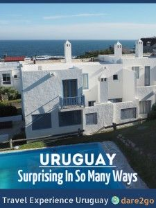 Uruguay surprises in many ways, like this nice almost-Greek style coastal resort in Jose Ignacio. The people are friendly, the landscape is green with lots of water ways and lakes. You will find stark contrasts between the very modern and memories of times long past.
